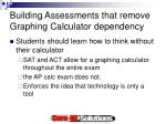 building assessments that remove graphing calculator dependency