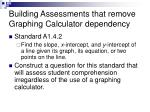 building assessments that remove graphing calculator dependency25