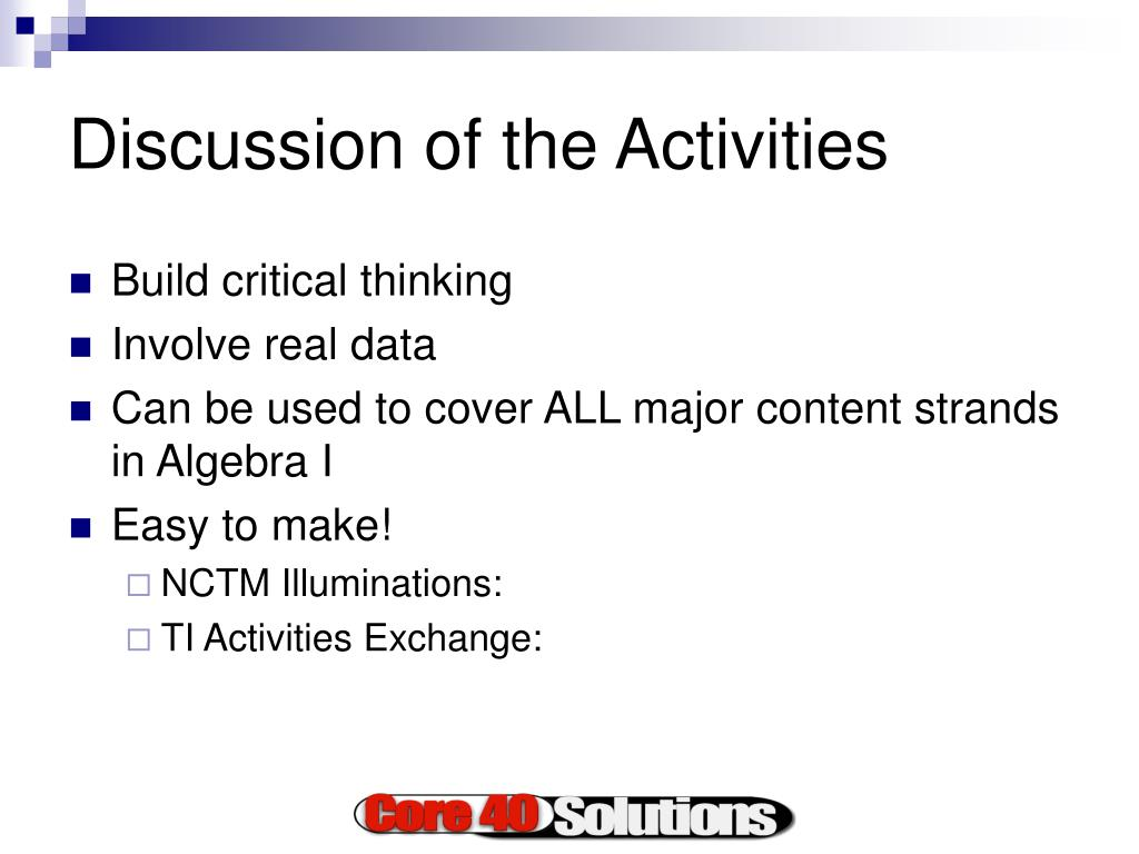Discussion of the Activities