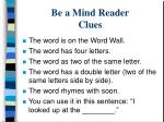 be a mind reader clues