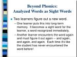 beyond phonics analyzed words as sight words