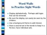 word walls to practice sight words