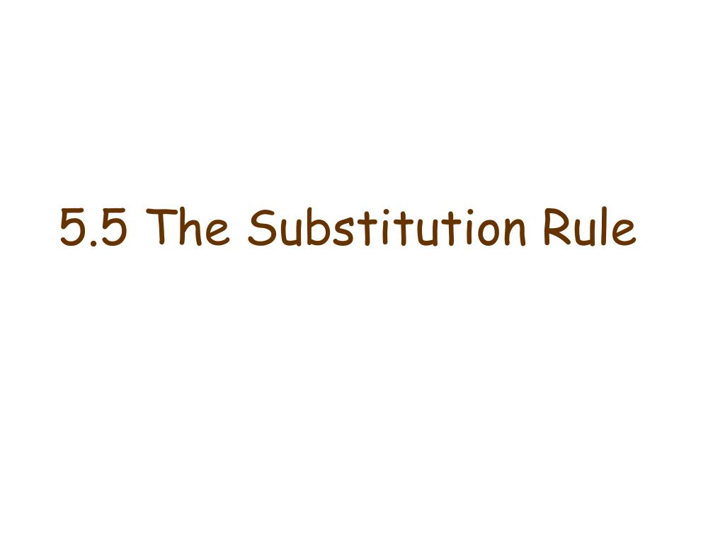 5 5 the substitution rule l.