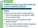 additional tips to get the most out of your walking workout25