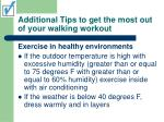additional tips to get the most out of your walking workout26