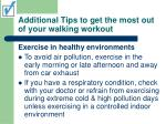 additional tips to get the most out of your walking workout27