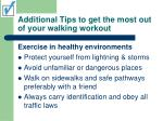 additional tips to get the most out of your walking workout28