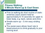 fitness walking 5 minute warm up cool down