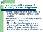 how to use walking as way of acquiring or maintaining fitness41