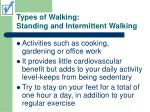 types of walking standing and intermittent walking