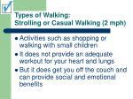 types of walking strolling or casual walking 2 mph