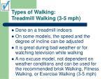 types of walking treadmill walking 3 5 mph