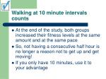 walking at 10 minute intervals counts43