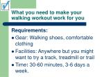 what you need to make your walking workout work for you