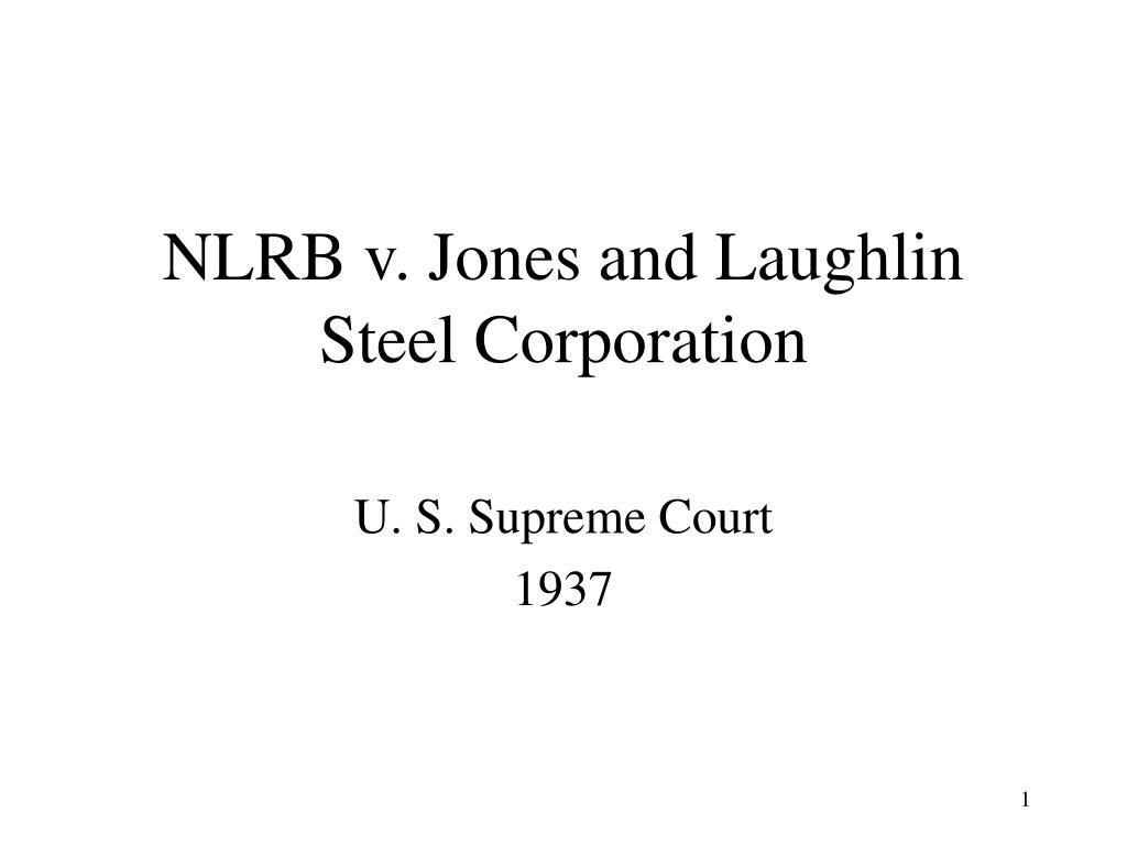 nlrb v jones and laughlin steel corporation l.