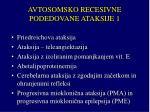 avtosomsko recesivne podedovane ataksije 1