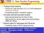 2 new parallel programming paradigms