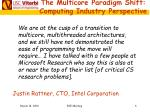 the multicore paradigm shift computing industry perspective
