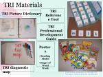 tri materials