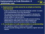 implementation as code education a preliminary note