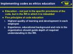 implementing codes as ethics education