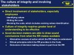 the culture of integrity and involving stakeholders