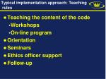 typical implementation approach teaching rules