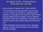 humpback chub v peaking power what does the law say20