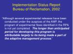 implementation status report bureau of reclamation 2002