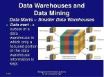 data warehouses and data mining data marts smaller data warehouses