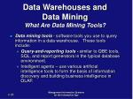 data warehouses and data mining what are data mining tools