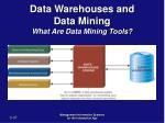 data warehouses and data mining what are data mining tools37