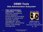 dbms tools data administration subsystem