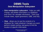 dbms tools data manipulation subsystem