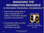 managing the information resource is information ownership a consideration