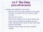 11 7 the class java util arraylist