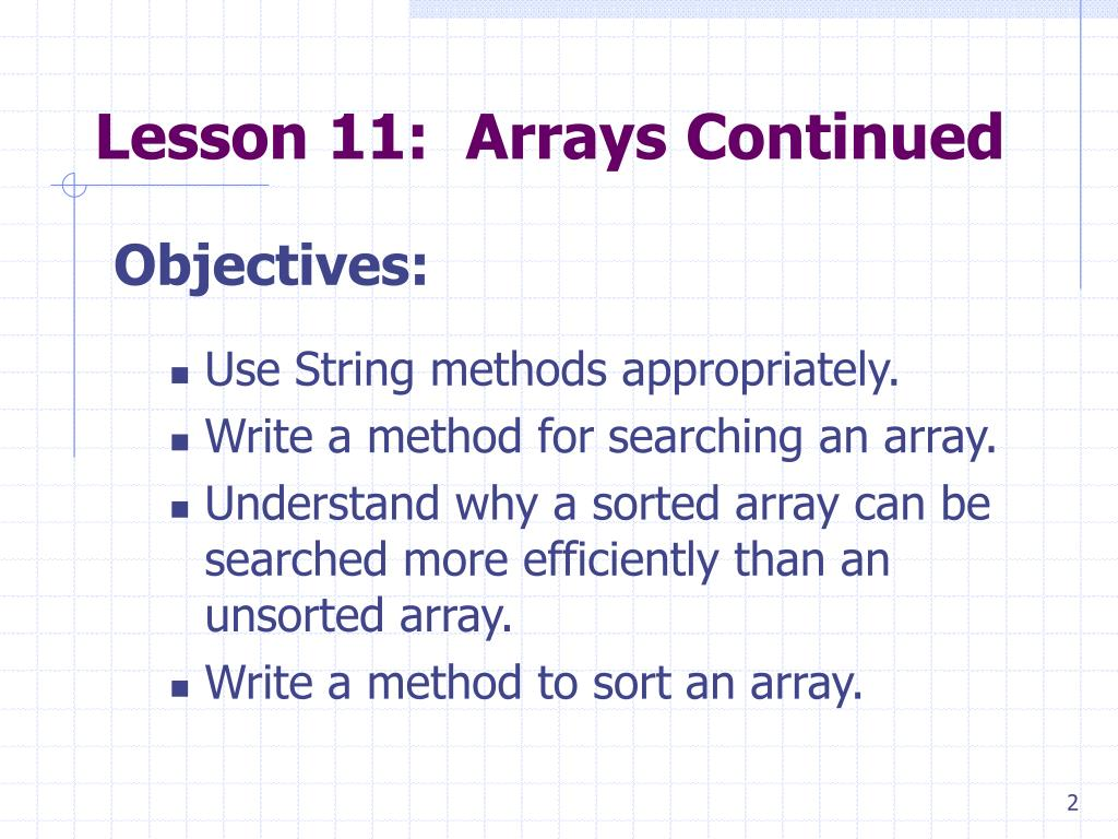 Lesson 11:  Arrays Continued