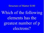 structure of matter 100