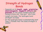 strength of hydrogen bonds