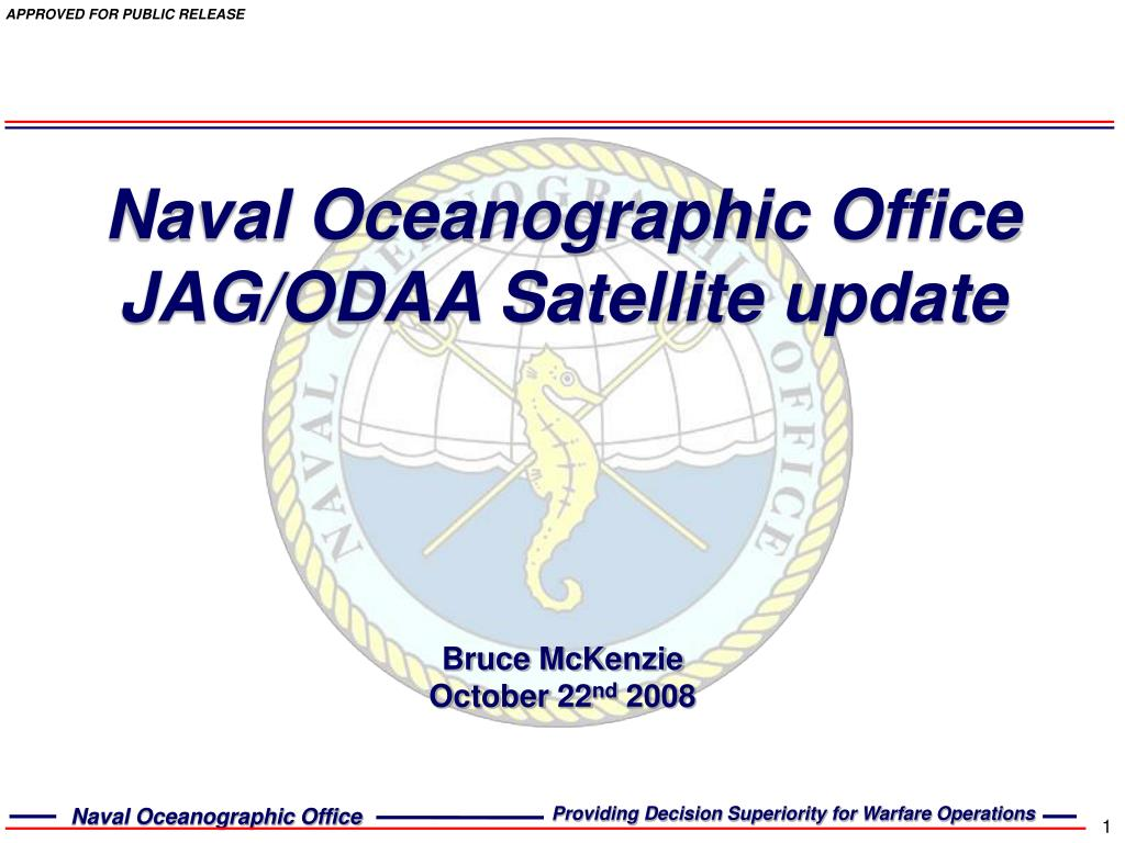naval oceanographic office jag odaa satellite update l.