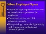 diffuse esophageal spasm