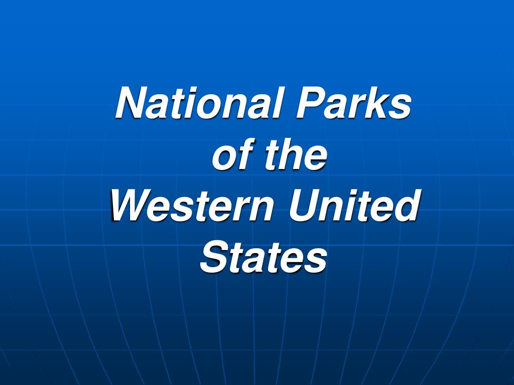 national parks of the western united states l.