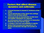 factors that affect disease dynamics and outbreaks