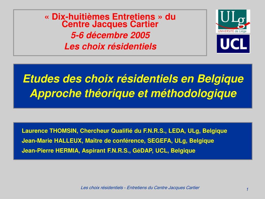 etudes des choix r sidentiels en belgique approche th orique et m thodologique l.