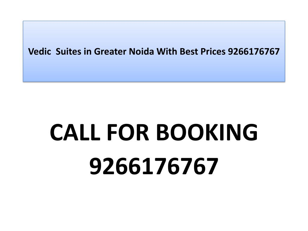 vedic suites in greater noida with best prices 9266176767 l.