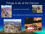 things to do at the canyon