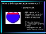 where did fragmentation come from