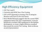 high efficiency equipment