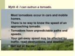 myth 4 i can outrun a tornado