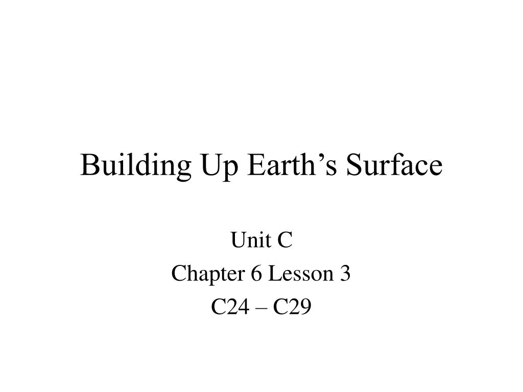 building up earth s surface l.